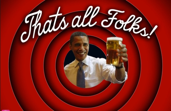 THAT'S ALL FOLKS OBAMA BEER