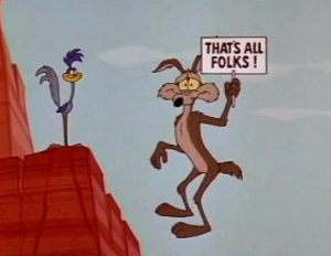 THATS ALL FOLKS ROADRUNNER