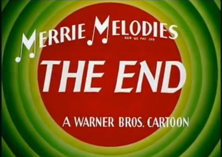 THE END MERRY MELODIES