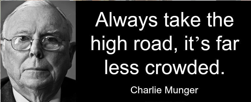 charlie-munger-take-the-high-road